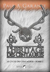 Couverture L'Héritage des centaures